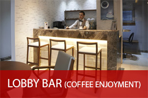LOBBY BAR (COFFEE ENJOYMENT)
